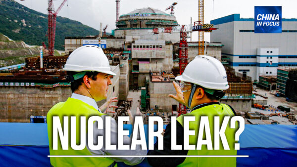 Reported Leak at Chinese Nuclear Plant?