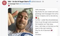 Footballer Christian Eriksen Sends Public Thank You Message From Hospital