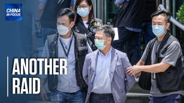 Hong Kong Police Raid Apple Daily, Arrest Executives
