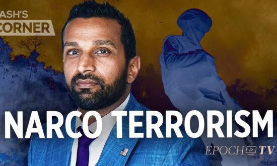 Kash's Corner: How a Porous Border Facilitates Narcoterrorism