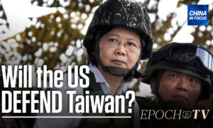 Would the US Defend Taiwan in a War With China?