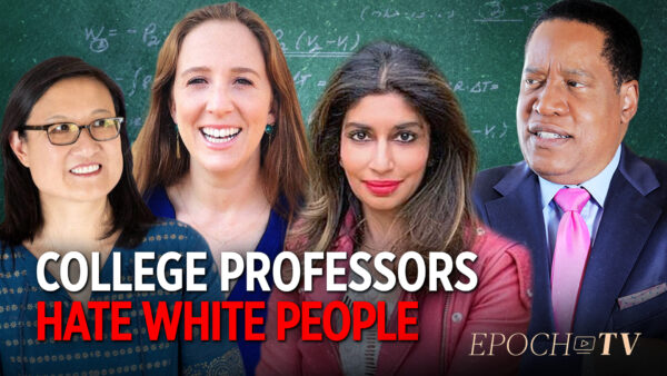 Professor Says Blacks Commit Hate Crime Against Asian Americans Because of 'White Supremacy' | Larry Elder