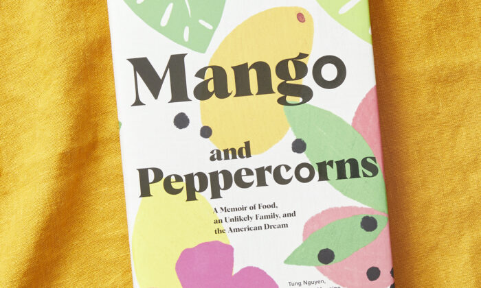 """""""Mango and Peppercorns,"""" a new part-memoir, part-cookbook from the women behind Hy Vong in Miami. (Courtesy of Chronicle Books)"""