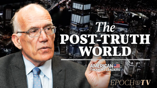 Exclusive: Victor Davis Hanson on the Assault on Meritocracy, Politicization of the Virus, and the 'Platonic Noble Lie'