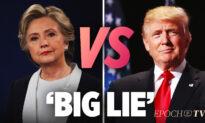 Comparing Hillary's 'Big Lie' to Trump's 'Big Lie' | Larry Elder