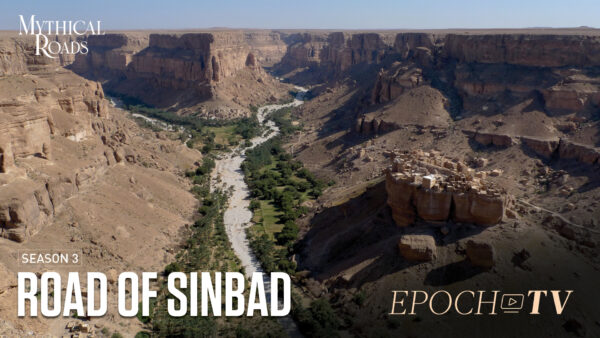 The Road of Sinbad | Mythical Roads