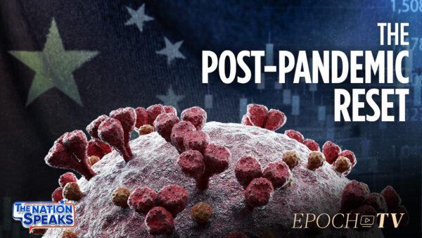 Pandemic Reset the World; Navy Not War Ready; Running Afoul of Chicken Ban