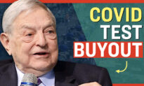 Facts Matter (July 21): George Soros and Bill Gates-Backed Organization Buys Out Virus Testing Company
