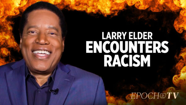 Larry Elder Tells Funny Jokes And Stories Of When He Encountered Racism | Larry Elder