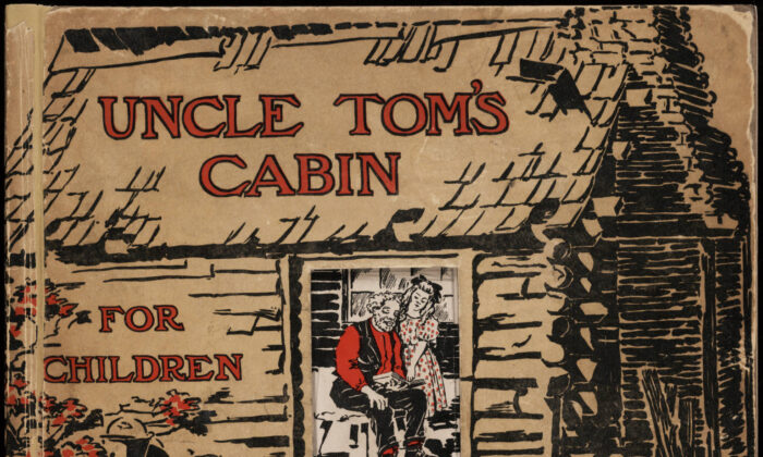 """A copy of Harriet Beecher Stowe's """"Uncle Tom's Cabin,"""" likely the most influential book in 19th-century America, here intended for children. (Public Domain)"""