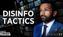 EpochTV: Kash's Corner: Misinformation, Disinformation, and the 7 Biggest Media Failures in Recent Memory