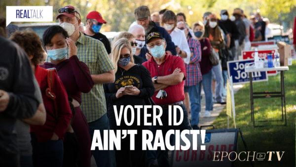 Voter ID Ain't Racist!