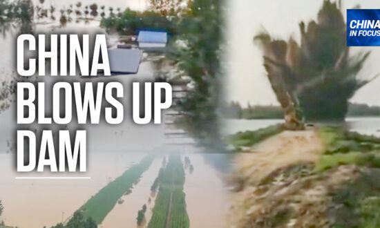 Chinese Authorities Blow Up Dam, Flood Town