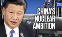 'CCP Wants to Be the Most Powerful Force on Earth': Rick Fisher on China's Nuclear Ambition