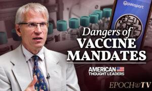 Harvard Epidemiologist Martin Kulldorff on Vaccine Passports, the Delta Variant, and the COVID 'Public Health Fiasco'
