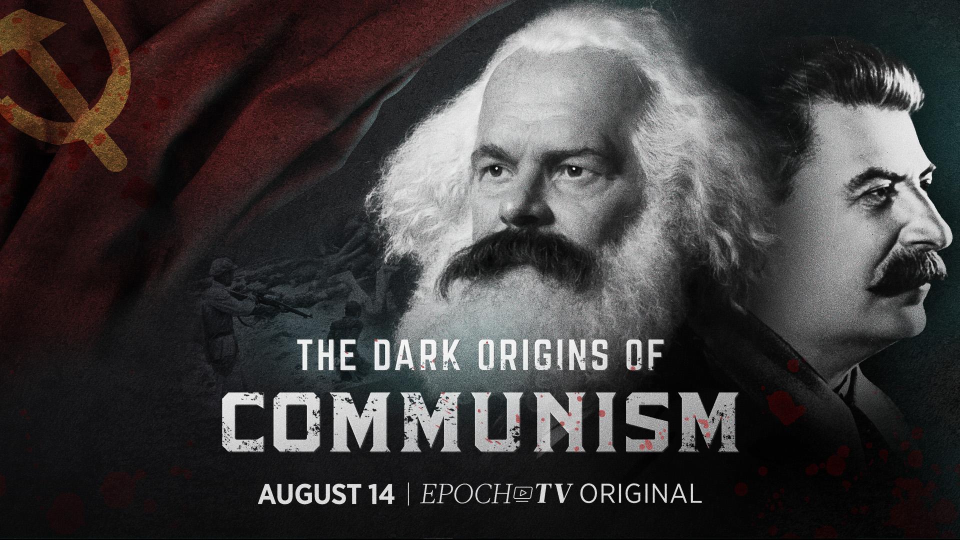 The Dark Origins of Communism