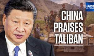 Beijing Praises Taliban as 'More Rational'