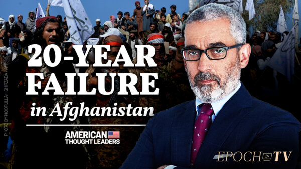 Lee Smith: Botched Afghanistan Withdrawal the Culmination of 20 Years of Corruption and Failed Leadership