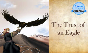 Ancient Tales of Wisdom: The Trust of an Eagle