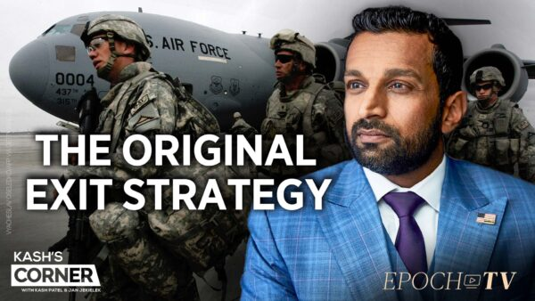 Kash's Corner: We Knew This Would Happen in Afghanistan, and We Had a Strategy to Prevent It
