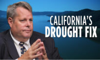 Epoch TV Review: The California Water Shortages Have More to Do With Politics Than Water