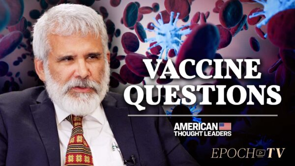 PART 1: Dr. Robert Malone, mRNA Vaccine Inventor, on Latest COVID-19 Data, Booster Shots, and the Shattered Scientific 'Consensus'