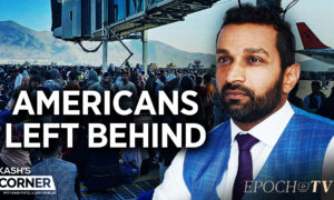 Kash's Corner: With Many Left Behind in Afghanistan, What Should the US Do Now?