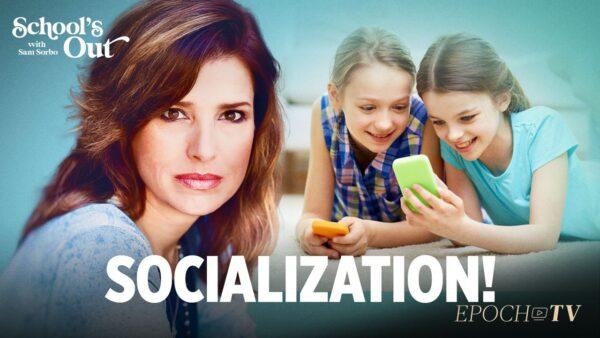 Socialization!