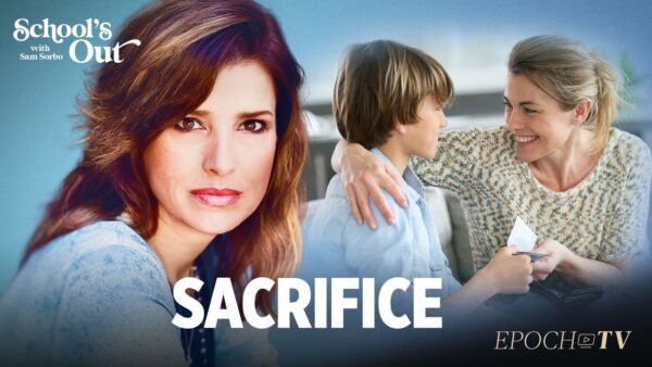 Sacrifice | School's Out with Sam Sorbo