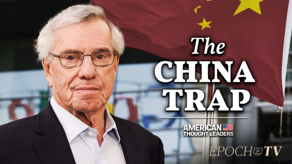 Clyde Prestowitz: How Communist China Entrapped America's Elite, from Washington to Wall Street