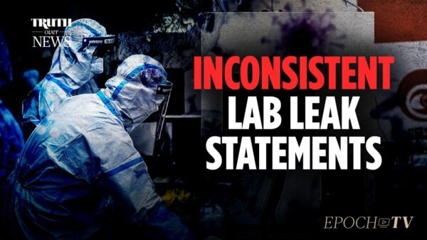 Top Scientists Publicly Dismissed Lab Leak Theory, but Privately Said It Could Be True | Truth Over News