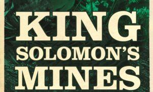 Dig Up 'King Solomon's Mines'