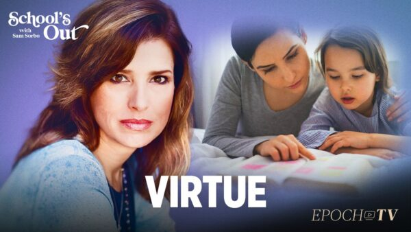 Virtue | School's Out with Sam Sorbo