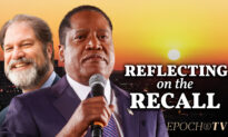 EXCLUSIVE: Larry Elder Reflects on the California Recall Election, with Former State Sen. John Moorlach