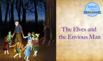 Ancient Tales of Wisdom: The Elves and the Envious Man