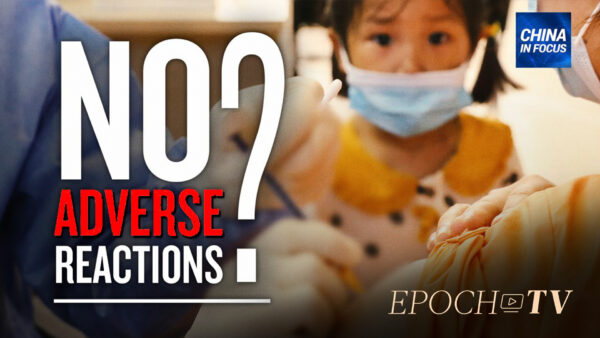 Adverse Reactions, Deaths After Getting Chinese Vaccine