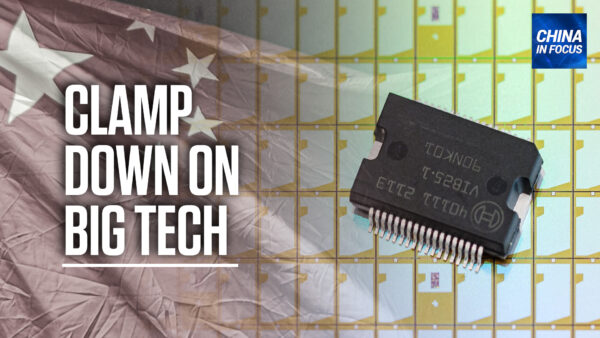 'Ultimately, It's About Control': James Gorrie on CCP's Clampdown of Big Tech