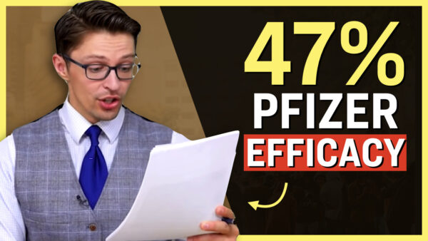 Facts Matter (Oct. 6): New Pfizer Study Shows Only 47% Effectiveness After 5 Months, Pushes for Booster Shot