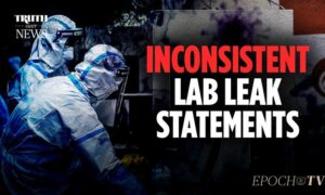 EpochTV Review: The Truth About the COVID Lab Leak Theory