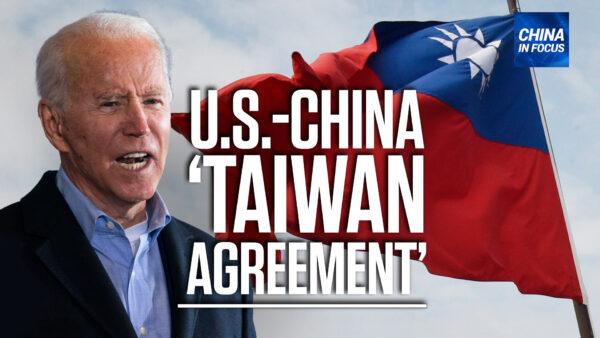 Biden Remarks on US–China 'Taiwan Agreement'