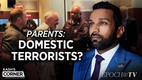 Kash's Corner: 'Domestic Terrorism' at School Board Meetings?; Lt. Col. Scheller's Court Martial