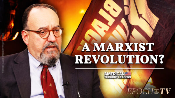 Mike Gonzalez: The Marxist Underpinnings of the BLM Organizations