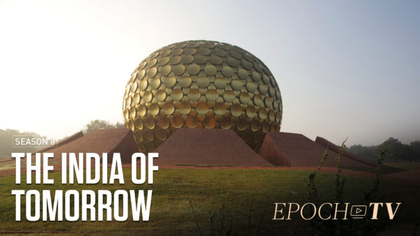 EpochTV: The Road to the India of Tomorrow