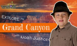 Awesome Science (Episode 1): Explore the Grand Canyon