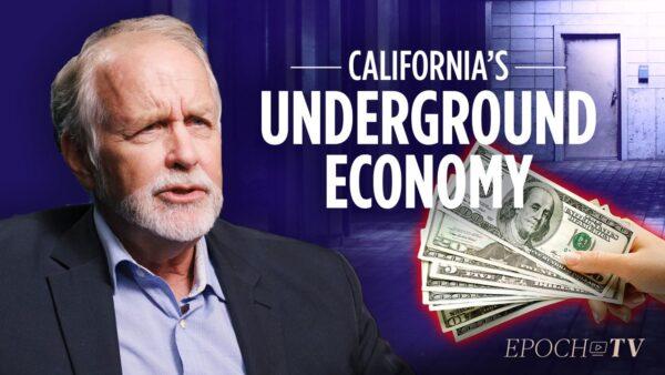 The Impact of California's $150 Billion Underground Economy | Bruce Wick