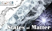 Science Foundations (Episode 1): The Four States of Matter