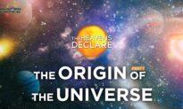 EpochTV: The Heavens Declare (Episode 1): The Origin of the Universe Part 1
