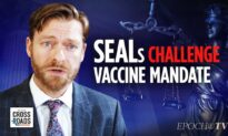 EpochTV Review: Navy Seals Stand Up Against Vaccine Mandates