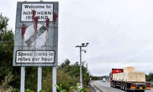 UK Says Substantial Differences Remain With EU Over Northern Ireland Trade