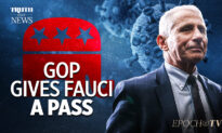 EpochTV Review: Why Is the GOP Refusing to Investigate Fauci and the Origins of COVID-19?